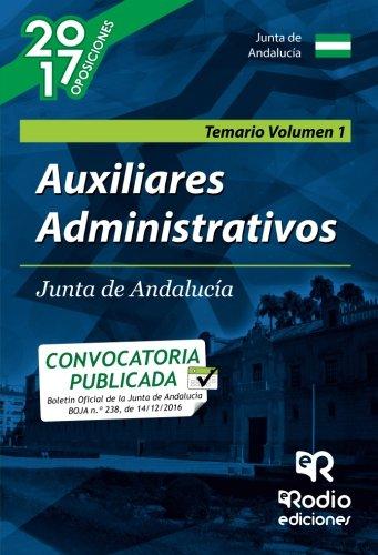 Auxiliares Administrativos de la Junta de Andalucía. Temario Volumen 1.: Volume 1 (OPOSICIONES)