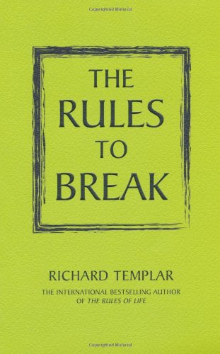Rules to Break
