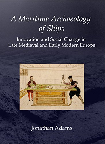 A Maritime Archaeology of Ships Cover Image