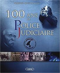 100 Ans de Police Judiciaire