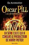 Oscar Pill, Tome 4 : L'allié des ténèbres par Serfaty