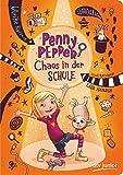 Penny Pepper - Chaos in der Schule