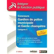 Concours Gardien de police municipale et Garde champêtre : Catégorie C (Ancienne édition)