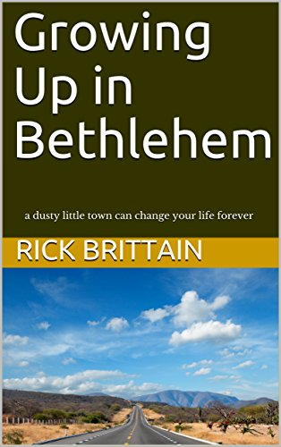 Growing Up in Bethlehem: a dusty little town can change your life forever