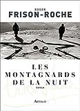 Les montagnards de la nuit (CLASSIQUES ARTH) (French Edition)