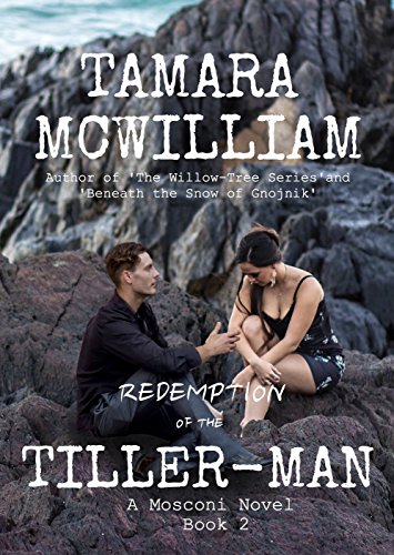 Redemption of the Tiller-man (The Mosconi Series Book 2) (English Edition) -
