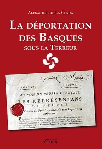 La dportation des Basques sous la Terreur