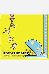 Unfortunately Hardcover