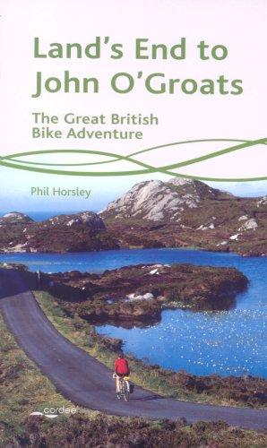 Land's End to John O'Groats: The Great British Bike Adventure