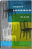 Plays Volume One: The Lesson / The Chairs / The Bald Prima Donna / Jacques or Obedience