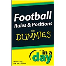 Football Rules & Positions In A Day For Dummies