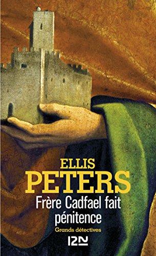 Frère Cadfael fait pénitence par Ellis PETERS