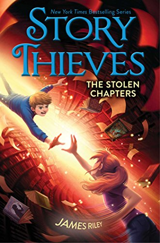 The Stolen Chapters (Story Thieves Book 2) (English Edition ...