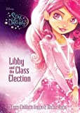 Disney Star Darlings: Libby and the Class Election by Shana Muldoon Zappa & Ahmet Zappa (2016-04-25) bei Amazon kaufen