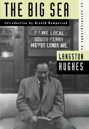The Big Sea: An Autobiography (American Century Series) by Langston Hughes (1993-08-01)