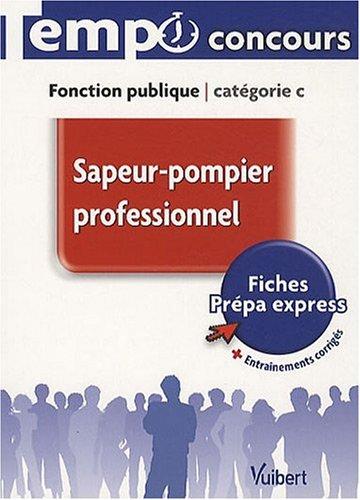 Sapeur-pompier professionnel : Fonction publique catégorie C
