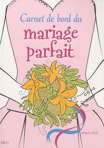 Carnet de bord du mariage parfait