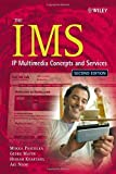 The IMS: IP Multimedia Concepts and Services by Poikselkä, Miikka, Niemi, Aki, Khartabil, Hisham, Mayer (2006) Hardcove