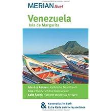 Venezuela Isla de Margarita: MERIAN live! - Mit Kartenatlas im Buch und Extra-Karte zum Herausnehmen