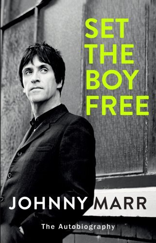 Set the Boy Free by Johnny Marr (2016-11-03)