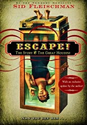 Escape!: The Story of The Great Houdini by Sid Fleischman (2008-04-22)