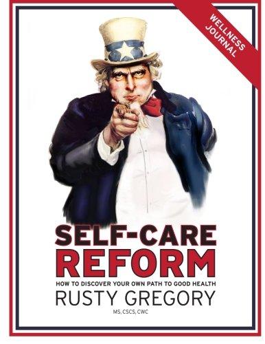 Preisvergleich Produktbild Self-Care Reform Wellness Journal: How to Discover Your Own path to Good Health
