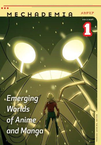 Mechademia 1: Emerging Worlds of Anime and Manga (English Edition)