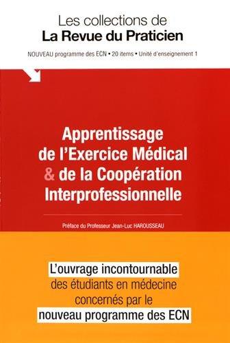 Apprentissage de l'exercice mdical & de la coopration interprofessionnelle