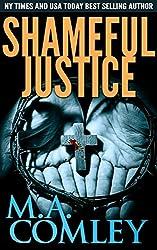 Shameful Justice: Justice series (book 16)