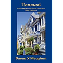 Renewal (I Found My Heart in San Francisco Book 18) (English Edition)