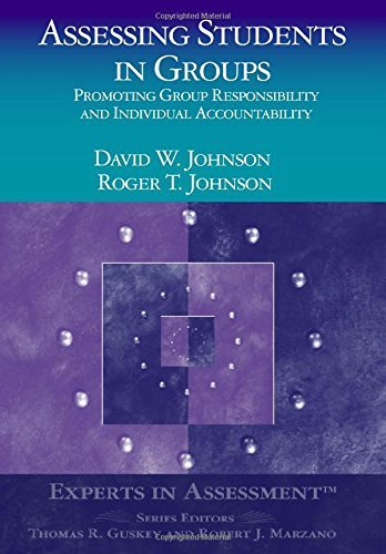 Assessing Students in Groups: Promoting Group Responsibility and Individual Accountability (Experts In Assessment Series) by Dianne Johnson (2003-12-23)