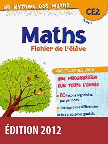 Au rythme des maths CE2 • Fichier de l'élève