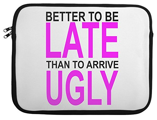 better-to-be-late-slogan-laptop-case-13-14-15-14