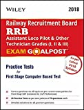 Wiley's RRB Assistant Loco Pilot & Other Technician Grades (I, II & III) Exam Goalpost Practice Tests for First Stage Comuter Based Tese