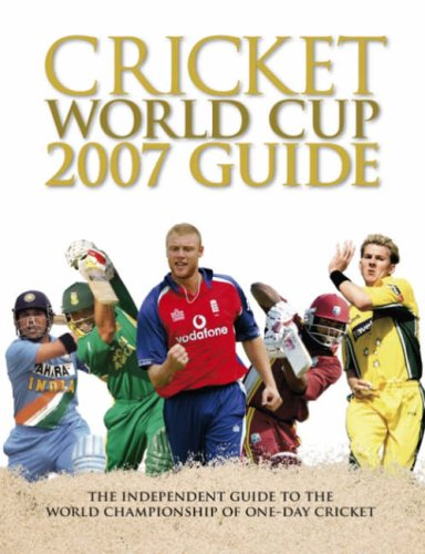 The Cricket World Cup 07 Guide por Peter Arnold