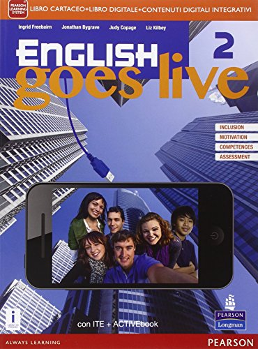 English goes live. Activebook. Per le Scuole superiori. Con e-book. Con espansione online: 2