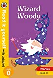 Wizard Woody – Read it yourself with Ladybird Level 0