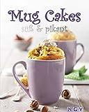 Mug Cakes süß & pikant - Nina Engels