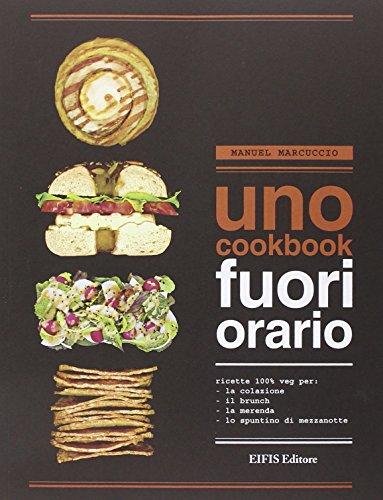 Zoom IMG-3 uno cookbook fuori orario ricette