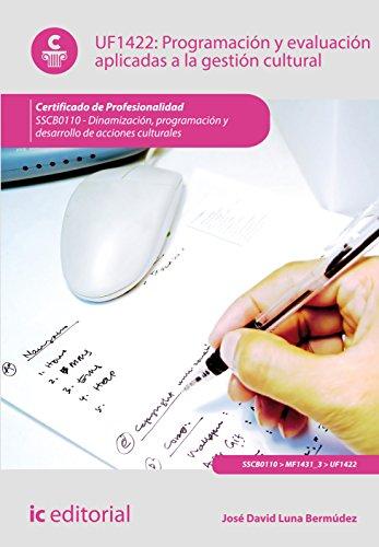 Programación y evaluación aplicadas a la gestión cultural. sscb0110 - dinamización, programación y desarrollo de acciones culturales