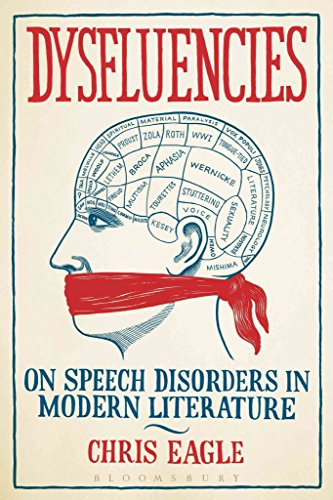 [Dysfluencies: On Speech Disorders in Modern Literature] (By: Chris Eagle) [published: January, 2014]