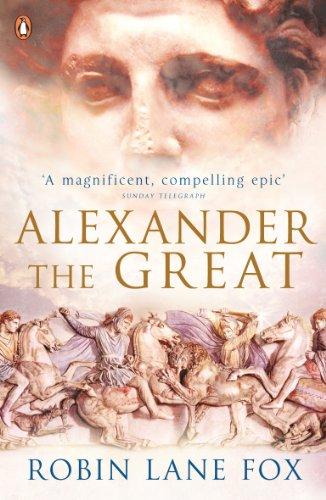Alexander the Great par Robin Lane Fox