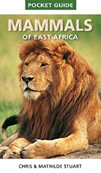 Pocket Guide to Mammals of East Africa by [Stuart, Chris]