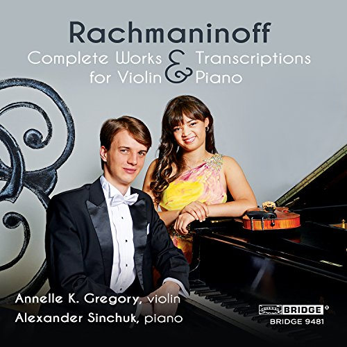 rachmaninoff-complete-works-and-transcriptions-for-violin-and-piano-annelle-k-gregory-alexander-sinc