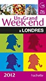 Telecharger Livres Un grand week end a Londres 2012 (PDF,EPUB,MOBI) gratuits en Francaise