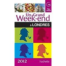 Un grand week-end à Londres 2012