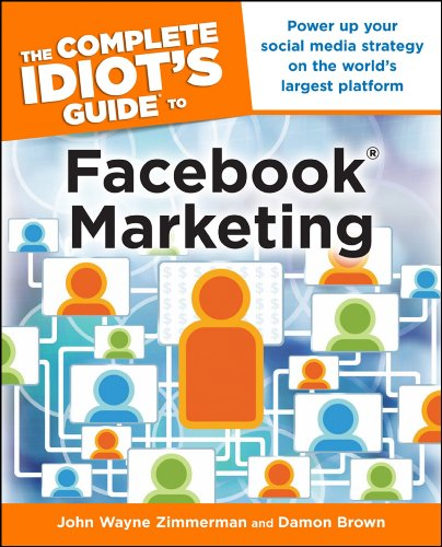 Web marketing asd voltrese books download pdf by damon brownjohn wayne zimmerman the complete idiots guide to facebook marketing complete fandeluxe Gallery