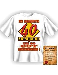 Witzige Geburtstag Sprüche Fun Tshirt! Es dauerte 40 Jahre um so gut auszusehen! - T-Shirt in Weiss mit Gratis Urkunde!
