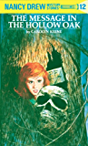 Nancy Drew 12: The Message in the Hollow Oak (Nancy Drew Mysteries)
