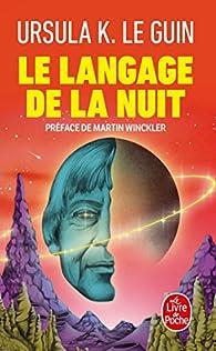 Le langage de la nuit : Essais sur la science-fiction et la fantasy par Ursula K. Le Guin